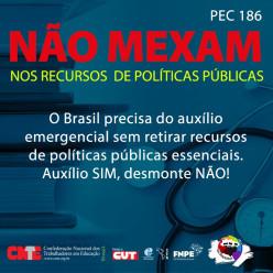 PEC 186: Não mexam nos recursos de políticas públicas
